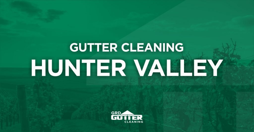 GRD Gutter Cleaning Hunter Valley