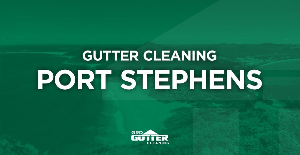 GRD Gutter Cleaning Port Stephens